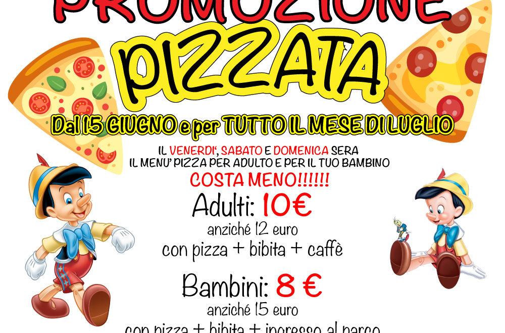 Promozione Pizzata dal 15 giugno e per tutto luglio